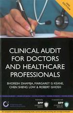 Clinical Audit for Doctors and Healthcare Professionals: A comprehensive guide to best practice as part of clinical governance 2nd Edition (Progressing Your Medical Career)