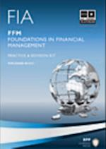 FIA Foundations in Financial Management - FFM -Kit