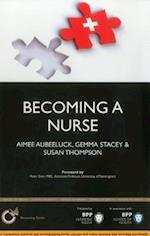 Becoming a Nurse: Is Nursing Really the Career for You? (Becoming a Series)