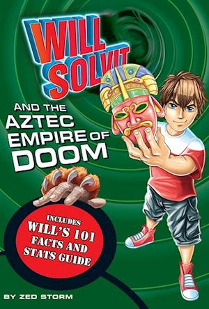 Will Solvit and the Aztec Empire of Doom af Zed Storm