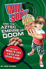 Will Solvit and the Aztec Empire of Doom