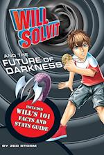 Will Solvit and the Future of Darkness af Zed Storm