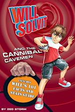 Will Solvit and the Cannibal Cavemen