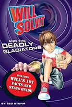 Will Solvit and the Deadly Gladiator