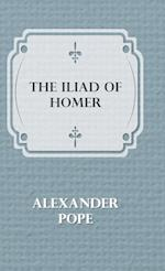 The Illiad of Homer af Alexander Pope