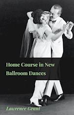 Home Course in New Ballroom Dances