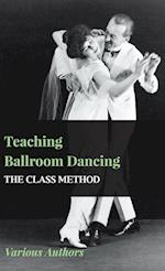 Teaching Ballroom Dancing - The Class Method