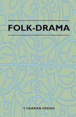 Folk-Drama af T. Fairman Ordish
