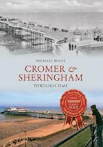 Cromer & Sheringham Through Time (Through Time)