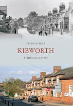 Kibworth Through Time af Stephen Butt