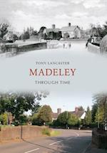 Madeley Through Time af Tony Lancaster