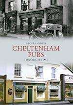 Cheltenham Pubs Through Time af Geoff Sandles