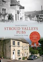 Stroud Valleys Pubs Through Time af Geoff Sandles