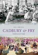 Cadbury & Fry Through Time af Paul Chrystal