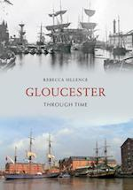 Gloucester Through Time (Through Time)