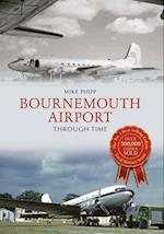 Bournemouth Airport Through Time (Through Time)