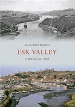Esk Valley Through Time (Through Time)