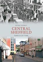 Central Sheffield Through Time (Through Time)