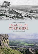 Images of Yorkshire Through Time (Through Time)