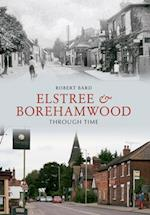 Elstree & Borehamwood Through Time af Robert Bard