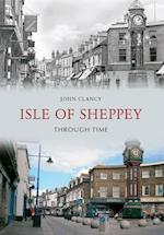 Isle of Sheppey Through Time (Through Time)