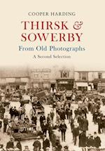 Thirsk & Sowerby From Old Photographs (From Old Photographs)