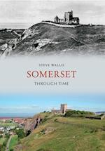 Somerset Through Time af Steve Wallis