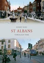 St Albans Through Time af Robert Bard