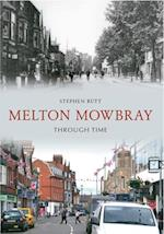 Melton Mowbray Through Time af Stephen Butt