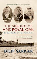 The Sinking of HMS Royal Oak af Dilip Sarkar