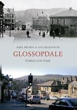Glossopdale Through Time