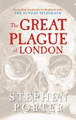 The Great Plague of London af Stephen Porter