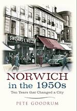 Norwich in the 1950s af Pete Goodrum