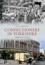 Confectionery in Yorkshire Through Time af Paul Chrystal