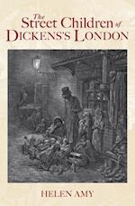 Street Children of Dickens London af Helen Amy