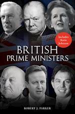 British Prime Ministers af Robert J Parker