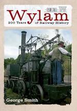 Wylam 200 Years of Railway History af George Smith