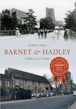 Barnet & Hadley Through Time af Robert Bard