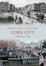 Cork City Through Time af Kieran Mccarthy