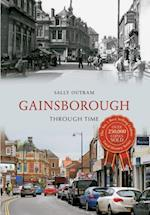 Gainsborough Through Time af Sally Outram