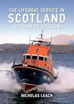The Lifeboat Service in Scotland (Lifeboat Service in)