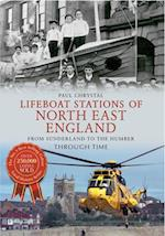 Lifeboat Stations of North East England from Sunderland to the Humber Through Time af Paul Chrystal