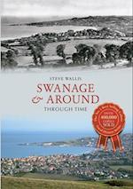 Swanage & Around Through Time af Steve Wallis