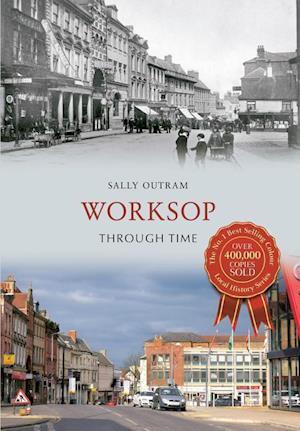Worksop Through Time