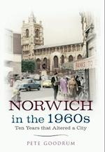 Norwich in the 1960s af Pete Goodrum