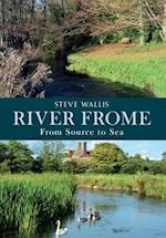 The River Frome af Steve Wallis