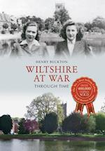 Wiltshire at War Through Time af Henry Buckton