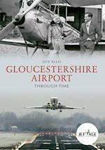 Gloucestershire Airport Through Time af Guy Ellis
