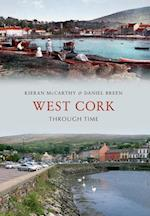 West Cork Through Time af Kieran Mccarthy