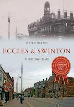 Eccles & Swinton Through Time